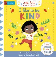 I Like to be Kind - Campbell Little Big Feelings (Board book)