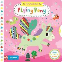 My Magical Flying Pony - My Magical (Board book)