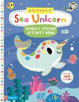 My Magical Sea Unicorn Sparkly Sticker Activity Book - My Magical (Paperback)