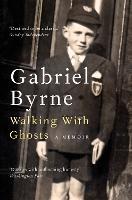 Walking With Ghosts: A Memoir (Paperback)
