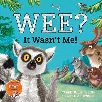 Wee? It Wasn't Me! - Lenny Learns About . . . (Paperback)