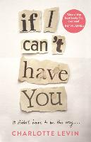 If I Can't Have You (Hardback)