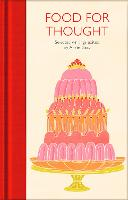 Food for Thought: Selected Writings - Macmillan Collector's Library (Hardback)