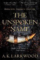 The Unspoken Name - The Serpent Gates (Hardback)