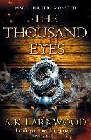 The Thousand Eyes - The Serpent Gates (Hardback)