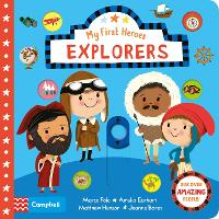 Explorers - My First Heroes (Board book)