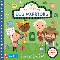Eco Warriors - My First Heroes (Board book)