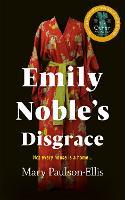 Emily Noble's Disgrace (Hardback)