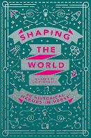 Shaping the World (Paperback)