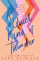 A Quiet Kind of Thunder (Paperback)