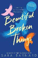 Beautiful Broken Things (Paperback)