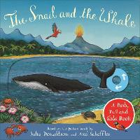 The Snail and the Whale: A Push, Pull and Slide Book