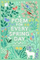 A Poem for Every Spring Day - A Poem for Every Day and Night of the Year (Paperback)