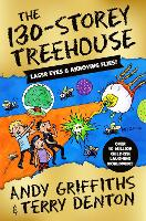 The 130-Storey Treehouse - The Treehouse Series (Hardback)