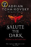 Salute the Dark - Shadows of the Apt (Paperback)