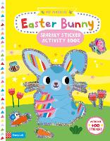 My Magical Easter Bunny Sparkly Sticker Activity Book - Campbell My Magical (Paperback)