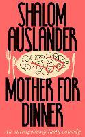 Mother for Dinner (Hardback)