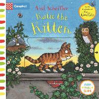 Katie the Kitten: A Push, Pull, Slide Book - Campbell Axel Scheffler (Board book)