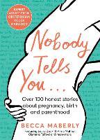 Nobody Tells You