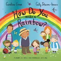 How Do You Make a Rainbow? (Paperback)