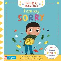 I Can Say Sorry - Campbell Little Big Feelings (Board book)