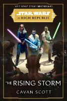 Star Wars: The Rising Storm (The High Republic): (Star Wars: the High Republic Book 2) - Star Wars: The High Republic (Paperback)