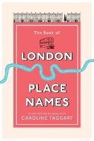 The Book of London Place Names (Paperback)
