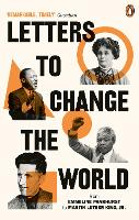 Letters to Change the World: From Emmeline Pankhurst to Martin Luther King, Jr. (Paperback)