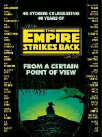 From a Certain Point of View: The Empire Strikes Back (Star Wars) (Hardback)