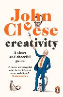 Creativity: A Short and Cheerful Guide (Paperback)