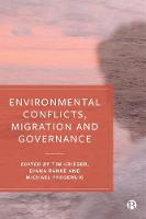 Environmental Conflicts, Migration and Governance (Hardback)