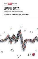 Living Data: Making Sense of Health Biosensing (Hardback)
