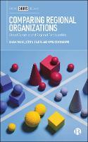 Comparing Regional Organizations: Global Dynamics and Regional Particularities (Hardback)