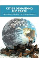 Cities Demanding the Earth: A New Understanding of the Climate Emergency (Hardback)
