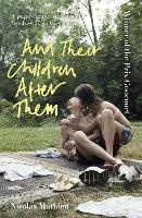And Their Children After Them (Paperback)