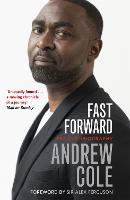 Fast Forward: The Autobiography: The Hard Road to Football Success (Paperback)