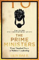 The Prime Ministers: 55 Leaders, 55 Authors, 300 Years of History (Paperback)
