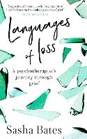 Languages of Loss: A psychotherapist's journey through grief - Languages of Loss (Hardback)