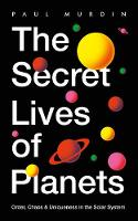 The Secret Lives of the Planets (Paperback)