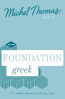 Foundation Greek New Edition (Learn Greek with the Michel Thomas Method): Beginner Greek Audio Course (CD-Audio)