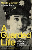 A Guarded Life