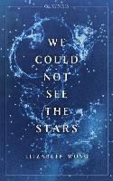 We Could Not See the Stars: A John Murray Original (Paperback)
