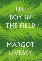 The Boy in the Field (Hardback)