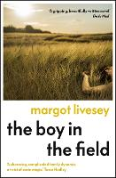 The Boy in the Field: The 'powerfully affecting' new novel by the New York Times bestselling author (Paperback)