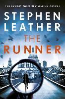 The Runner: The next heart-stopping thriller from bestselling author of the Dan 'Spider' Shepherd series (Hardback)