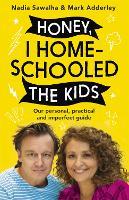 Honey, I Homeschooled the Kids