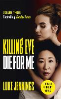 Killing Eve: Endgame - Killing Eve series (Hardback)