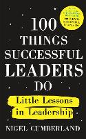 100 Things Successful Leaders Do
