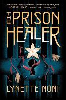 The Prison Healer - The Prison Healer (Hardback)