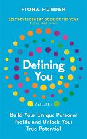 Defining You: Build Your Unique Personal Profile and Unlock Your True Potential (Paperback)